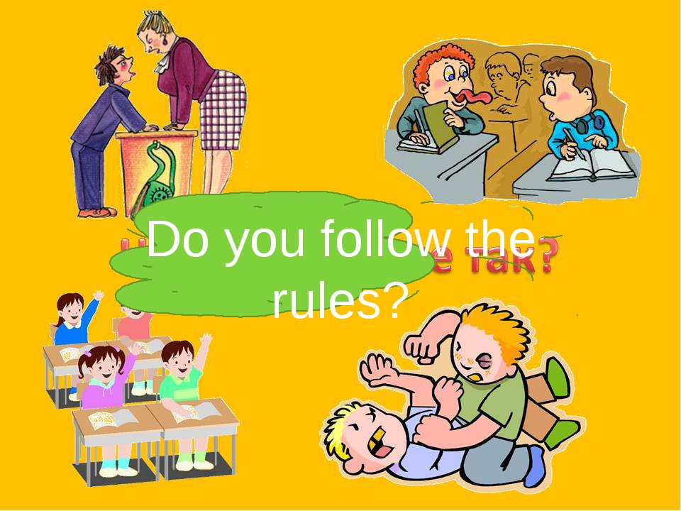 Do you follow the rules?