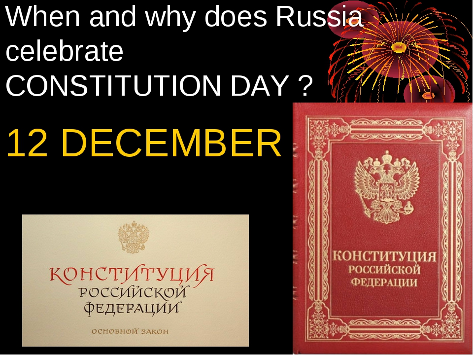 When and why does Russia celebrate CONSTITUTION DAY ? 12 DECEMBER