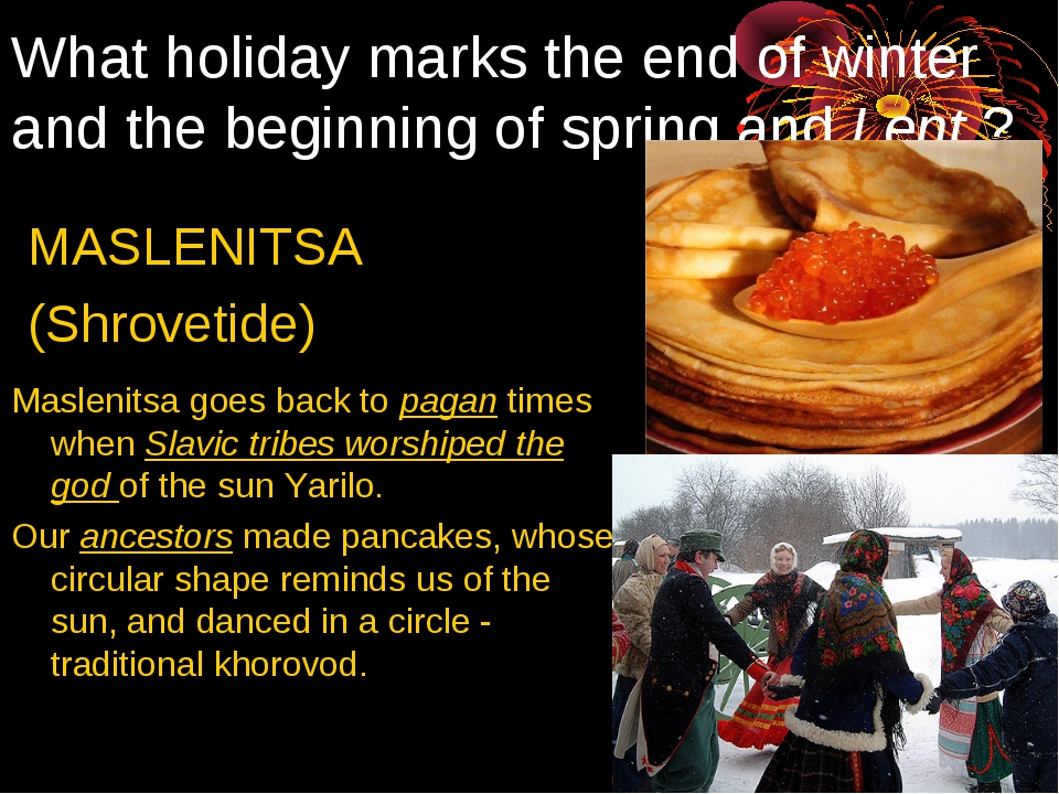 What holiday marks the end of winter and the beginning of spring and Lent ? M...