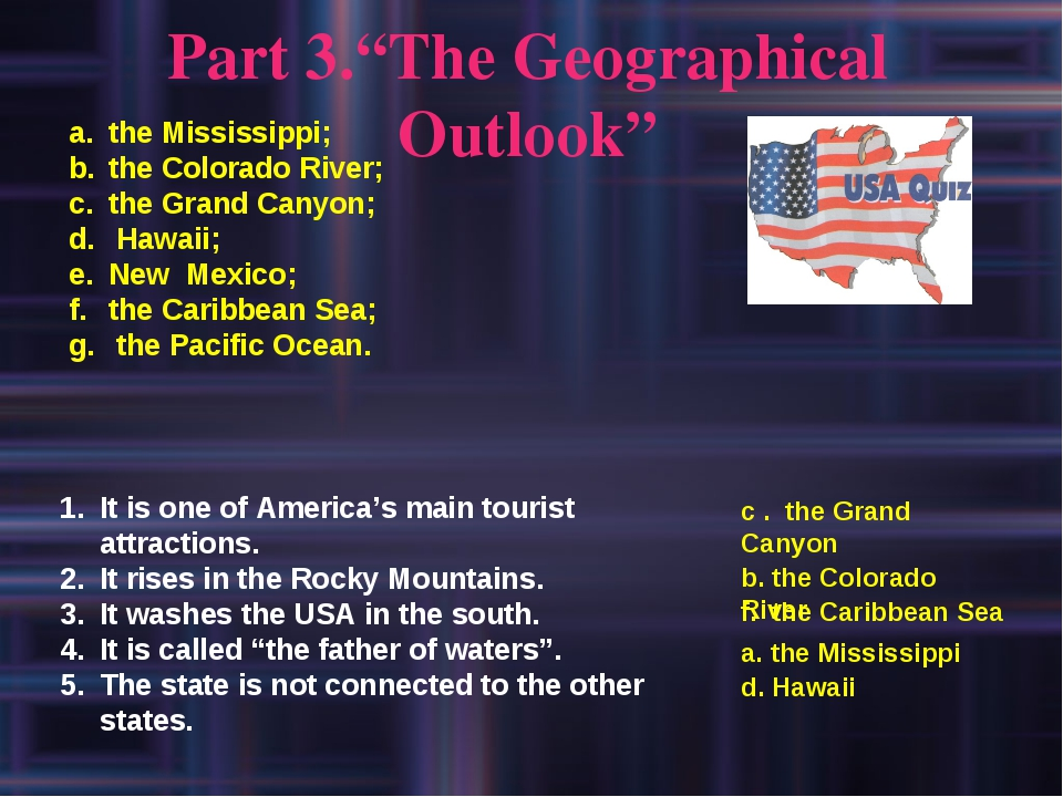 "Part 3.""The Geographical Outlook"" the Mississippi; the Colorado River; the Gr..."