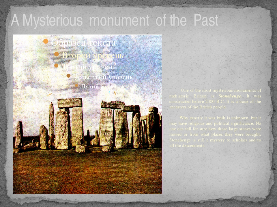 A Mysterious monument of the Past One of the most mysterious monuments of pr...