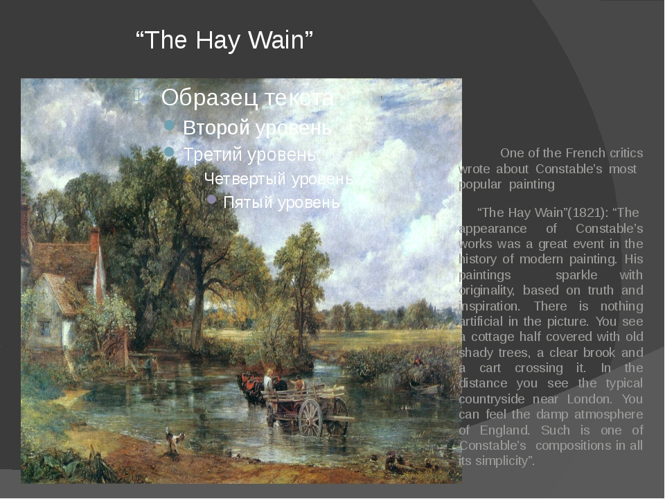 """The Hay Wain"" One of the French critics wrote about Constable's most popula..."