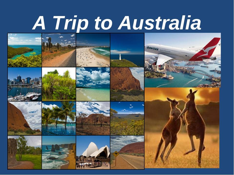 A Trip to Australia