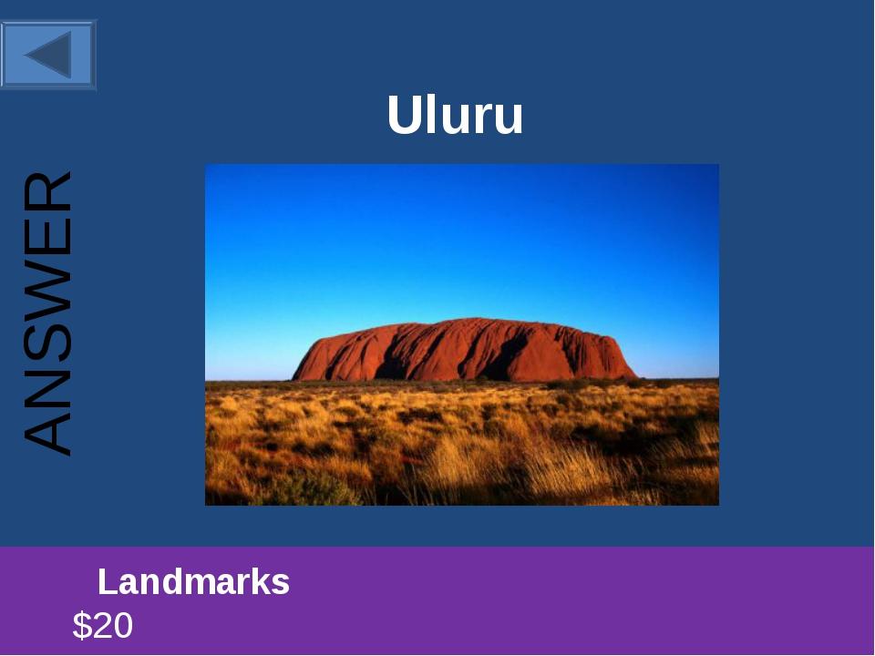 Uluru Landmarks $20 ANSWER
