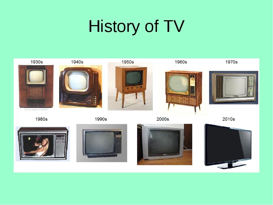 History of TV
