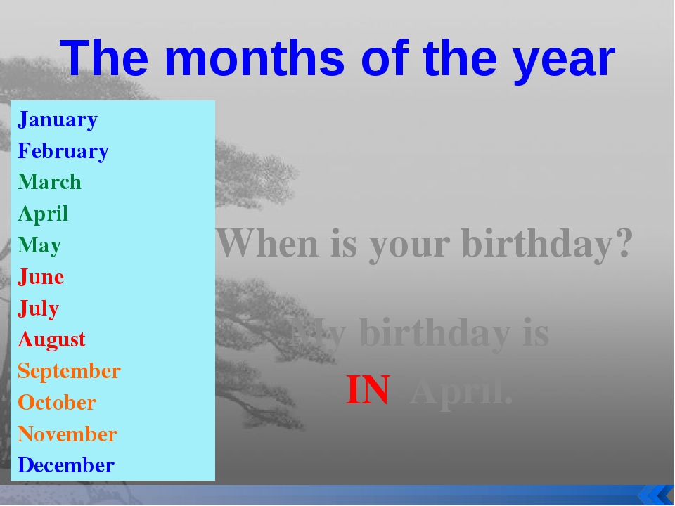 The months of the year January February March April May June July August Sept...
