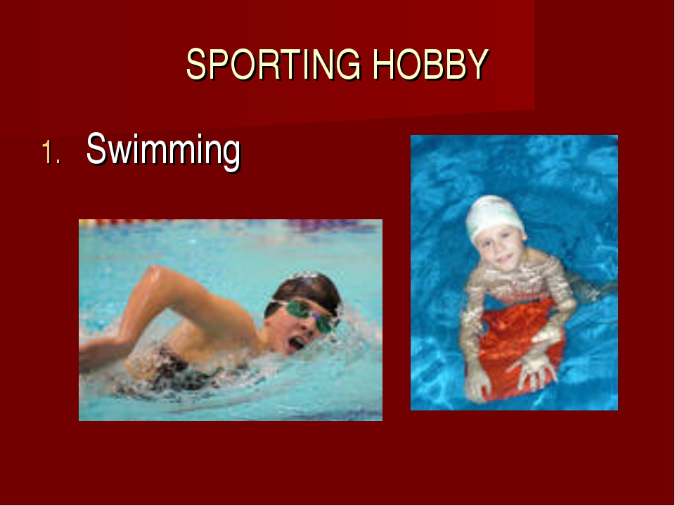 SPORTING HOBBY Swimming