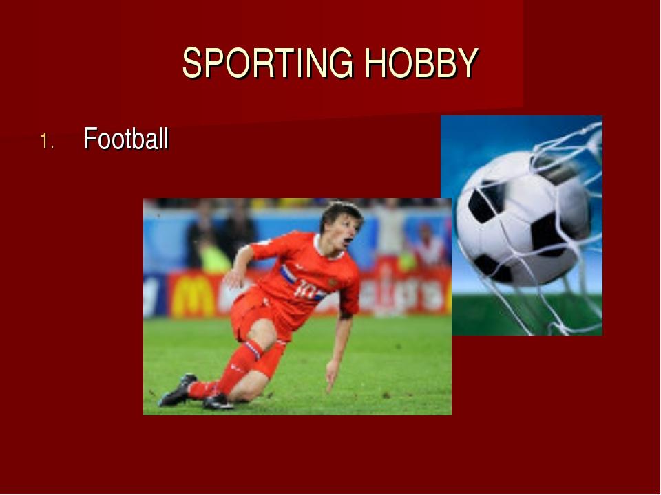 SPORTING HOBBY Football
