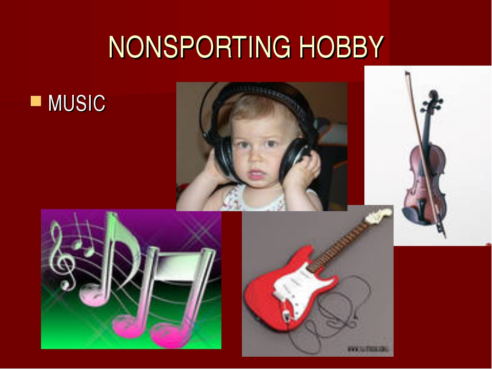 NONSPORTING HOBBY MUSIC
