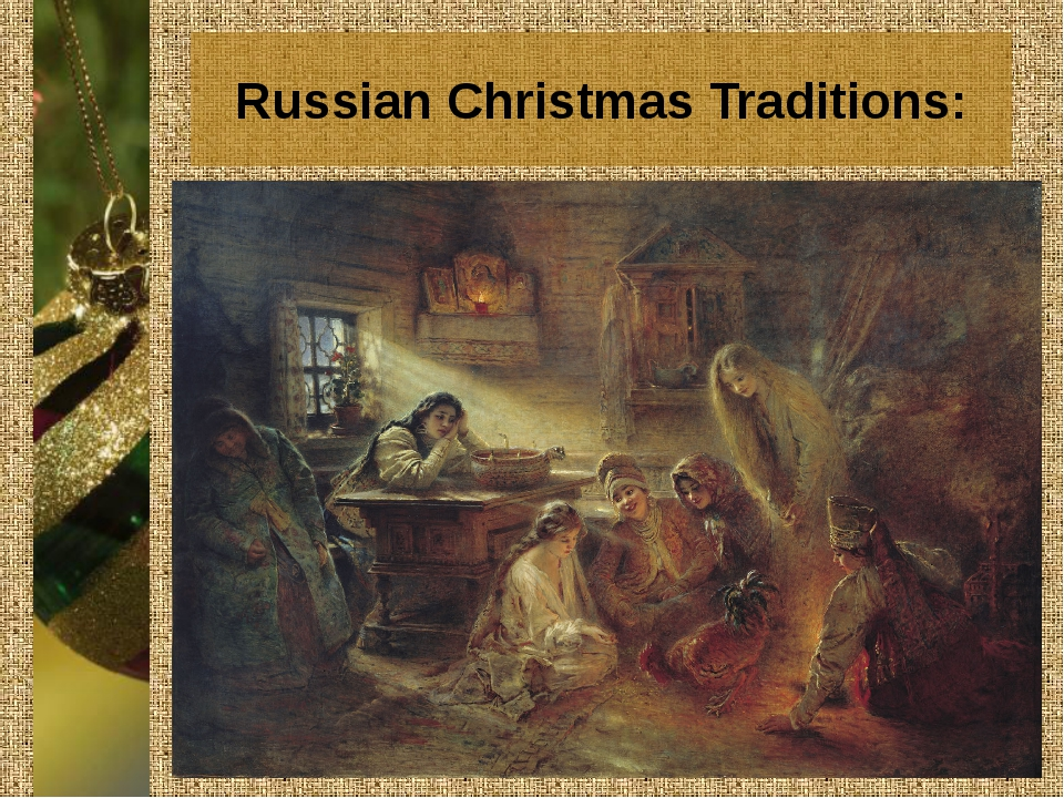 Russian Christmas Traditions: