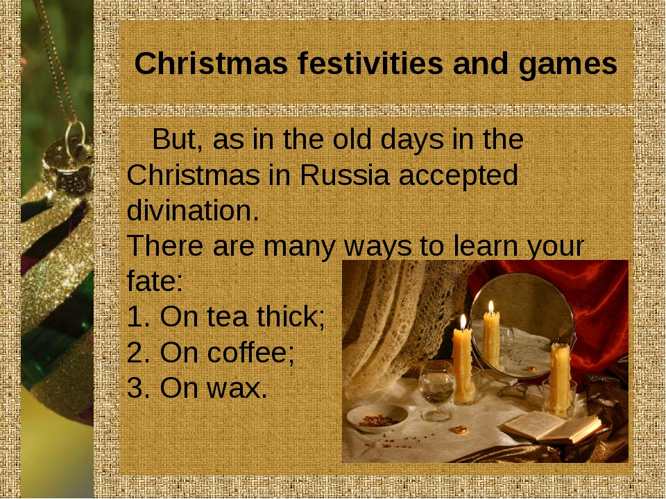 Christmas festivities and games But, as in the old days in the Christmas in R...
