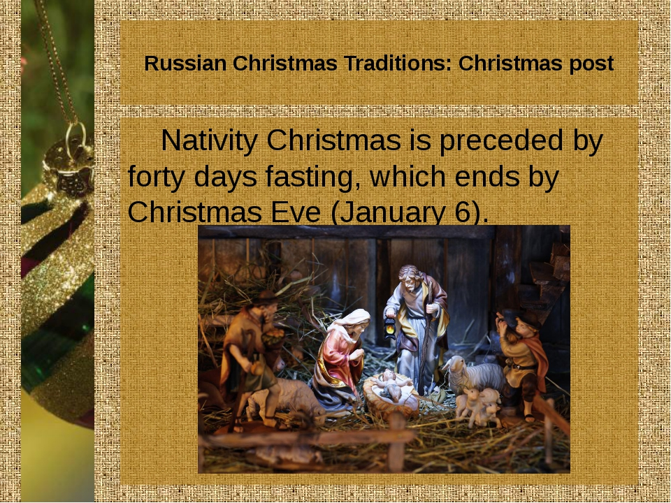Russian Christmas Traditions: Christmas post Nativity Christmas is preceded b...