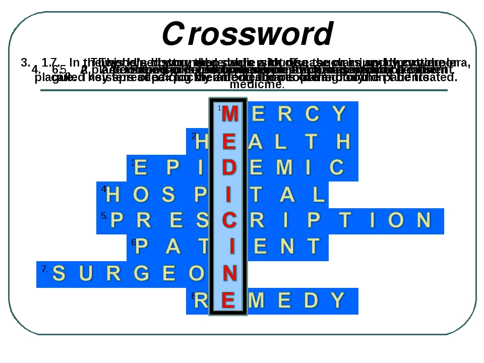 Сrossword 1.	They helped wounded soldiers during the wars and they were calle...