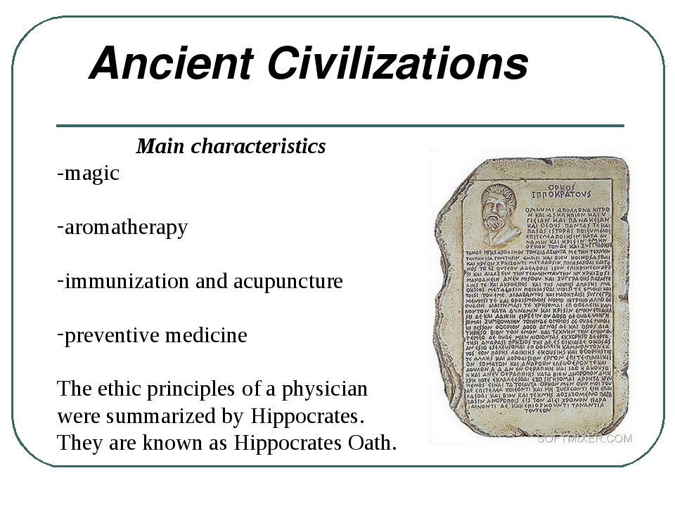 Ancient Civilizations Main characteristics -magic aromatherapy immunization...