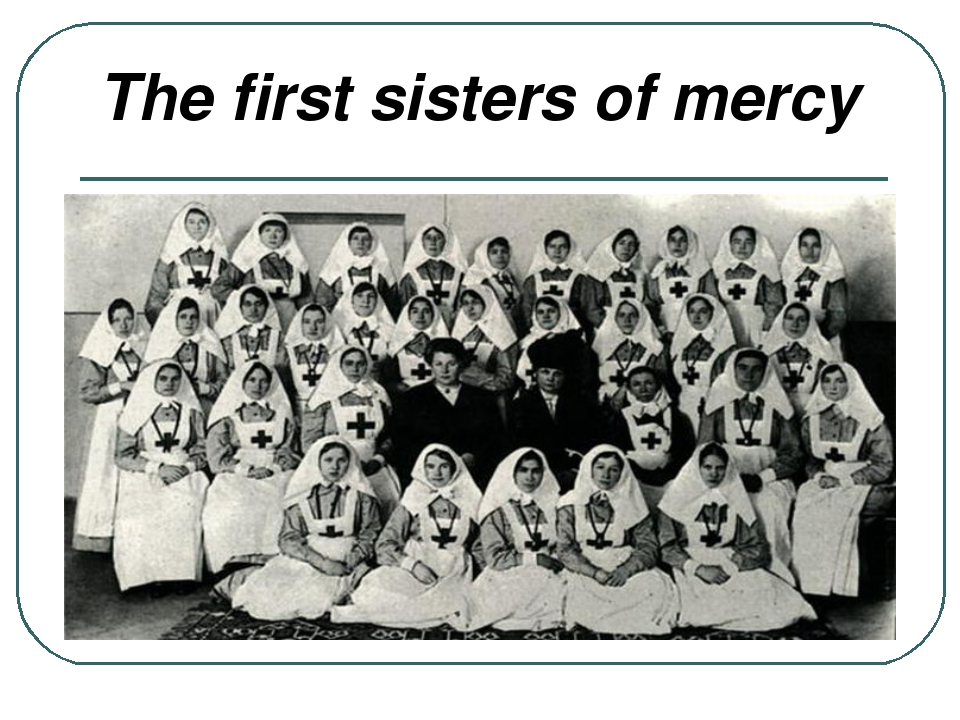 The first sisters of mercy