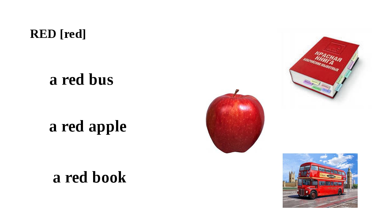 RED [red] a red book a red apple a red bus