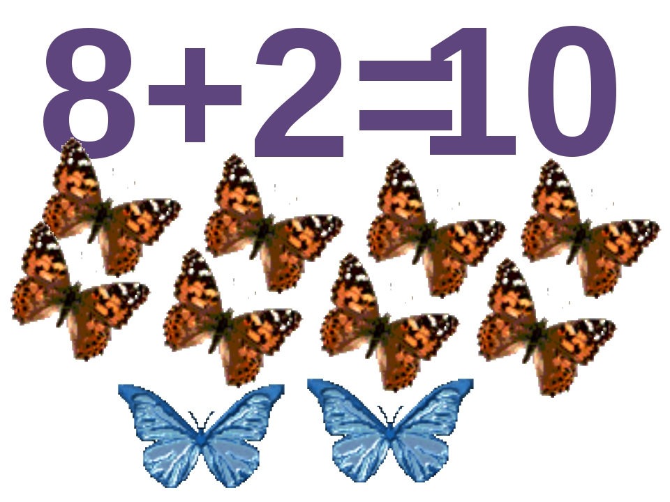 8+2= 10