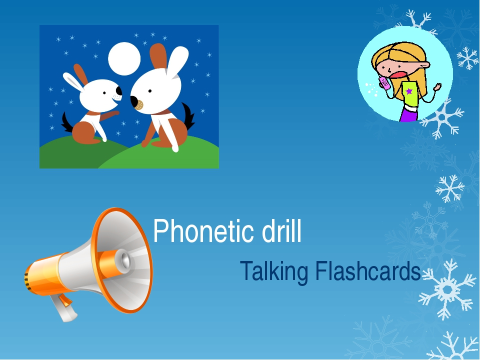 Phonetic drill Talking Flashcards