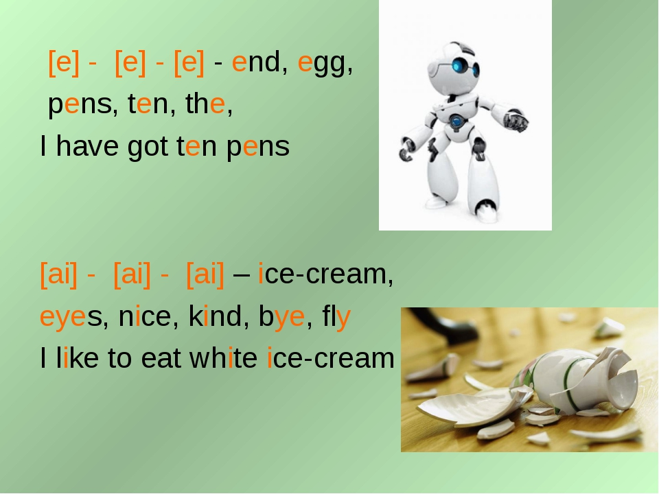 [e] - [e] - [e] - end, egg, pens, ten, the, I have got ten pens [ai] - [ai]...