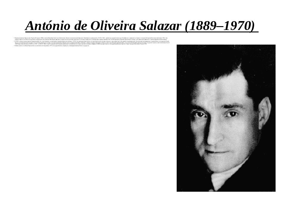 António de Oliveira Salazar (1889–1970) Премьер-министр Португалии. Родился 2...