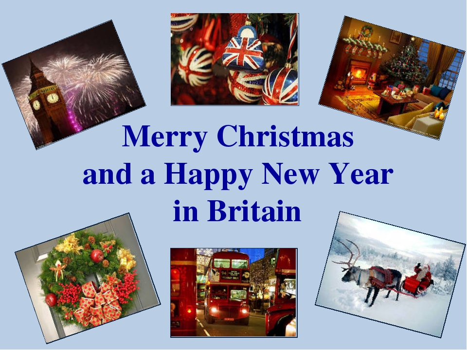 Merry Christmas and a Happy New Year in Britain