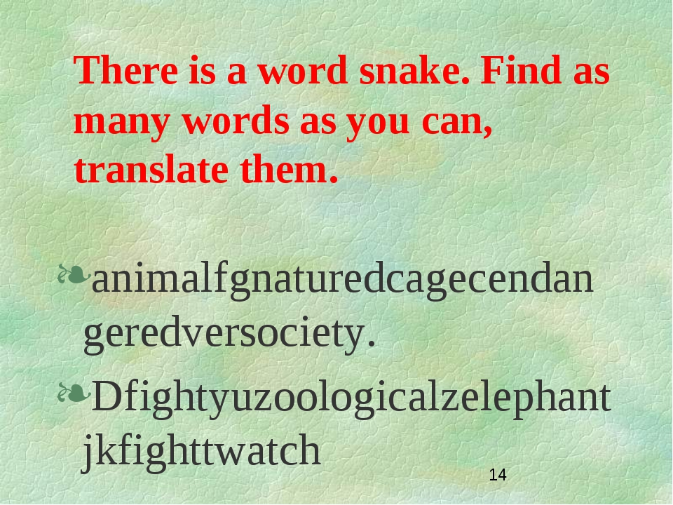 There is a word snake. Find as many words as you can, translate them. animalf...