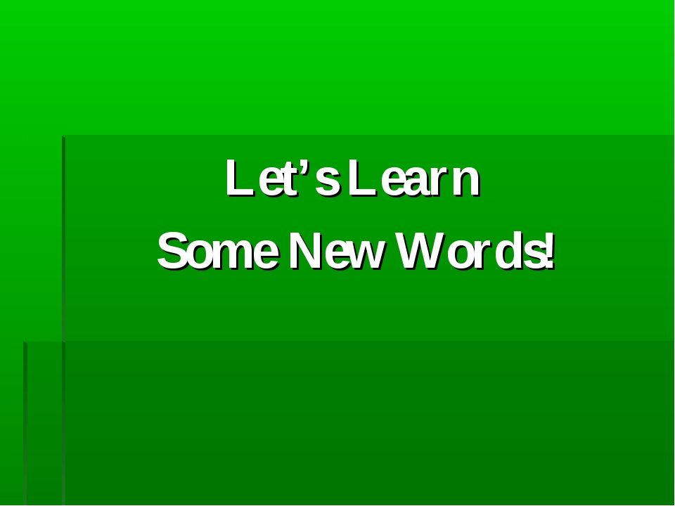 Let's Learn Some New Words!