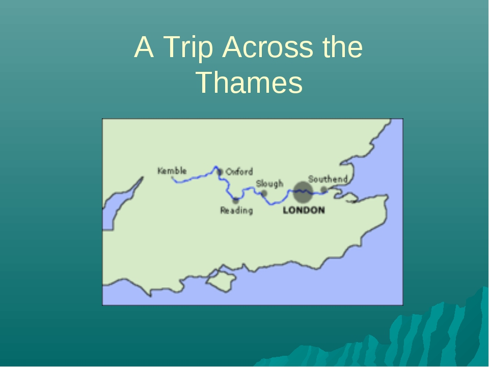 A Trip Across the Thames