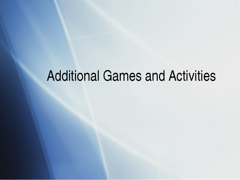 Additional Games and Activities