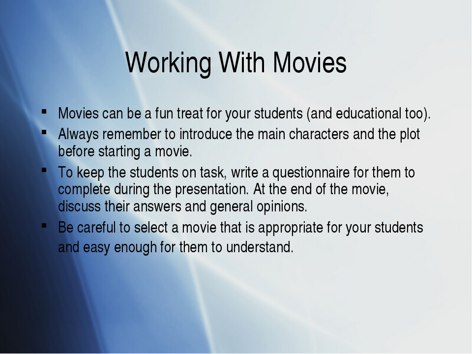 Working With Movies Movies can be a fun treat for your students (and educatio...