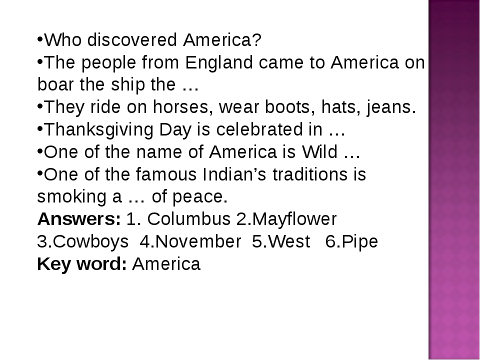 Who discovered America? The people from England came to America on boar the s...