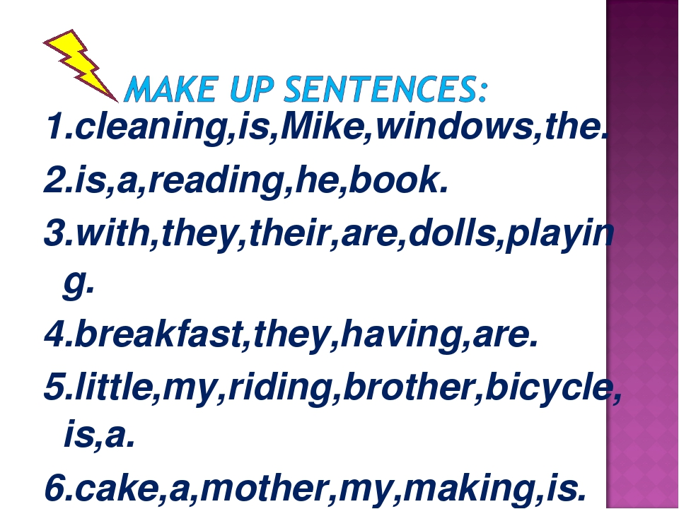 1.cleaning,is,Mike,windows,the. 2.is,a,reading,he,book. 3.with,they,their,are...