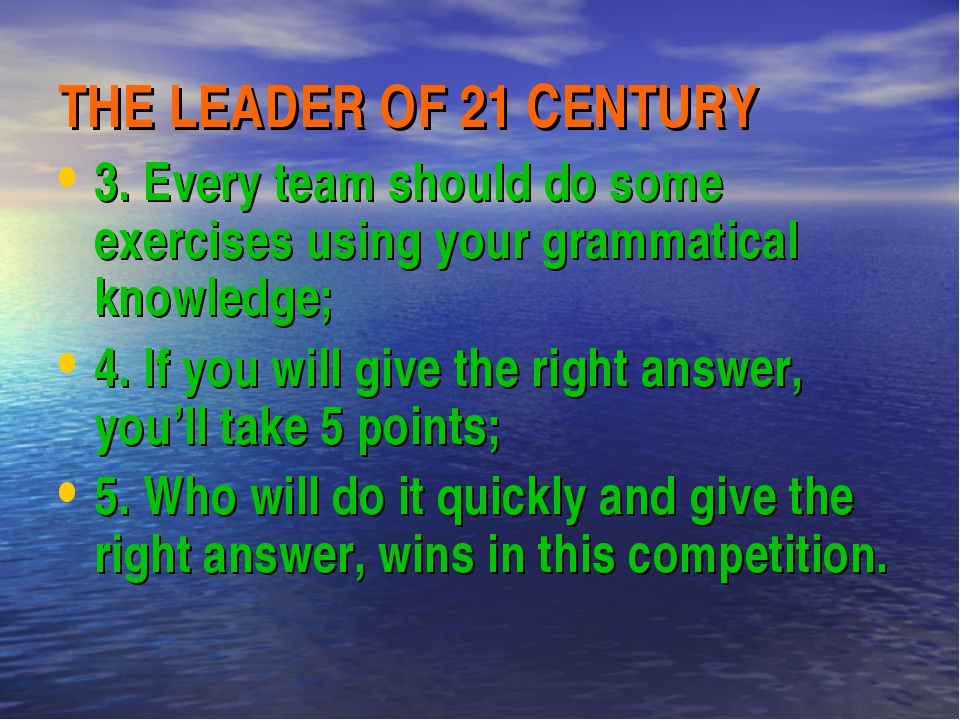 THE LEADER OF 21 CENTURY 3. Every team should do some exercises using your gr...