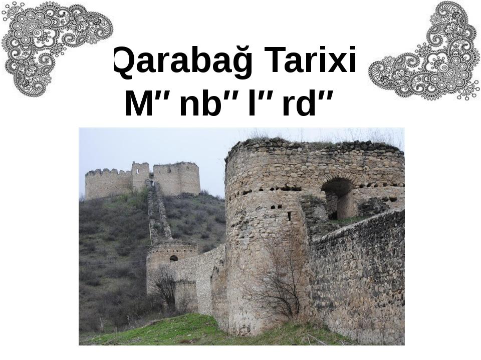 Qarabağ Tarixi Mənbələrdə