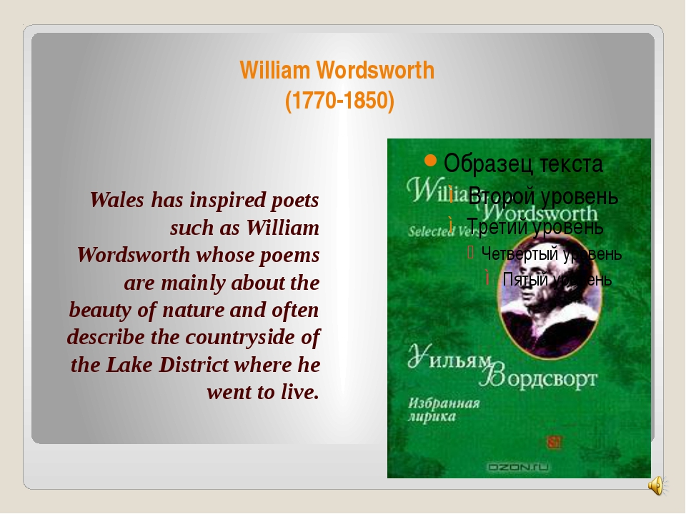 William Wordsworth (1770-1850) Wales has inspired poets such as William Words...