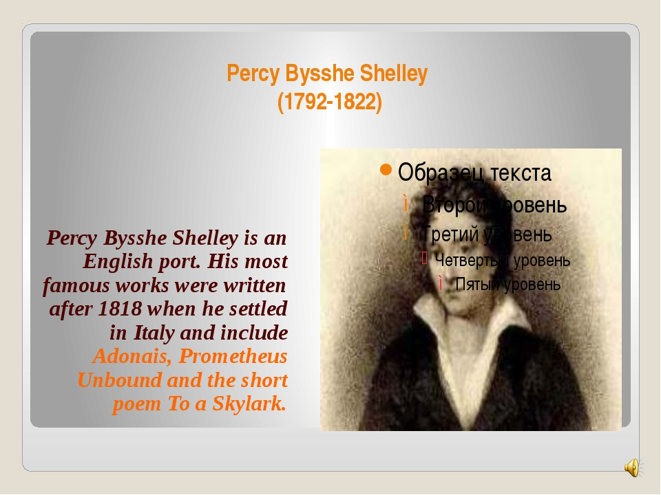 Percy Bysshe Shelley (1792-1822) Percy Bysshe Shelley is an English port. His...