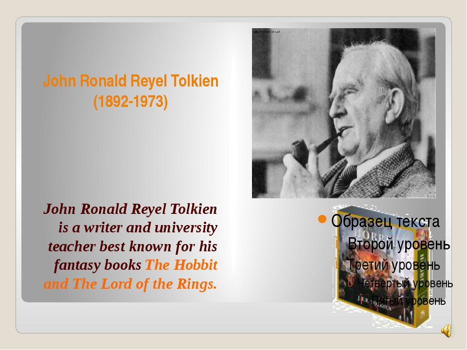 John Ronald Reyel Tolkien (1892-1973) John Ronald Reyel Tolkien is a writer a...