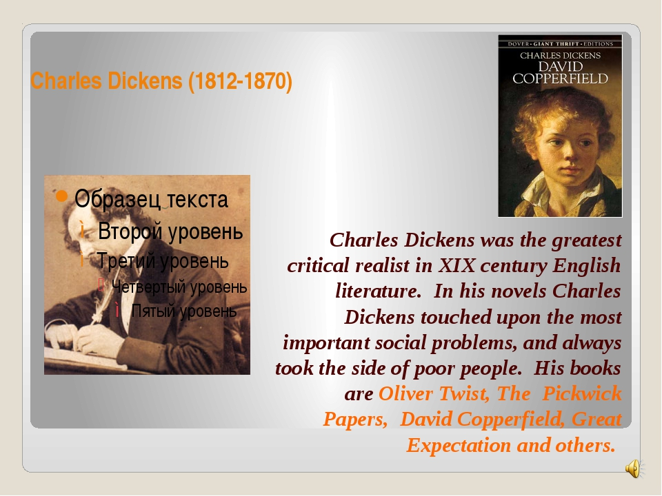 Charles Dickens (1812-1870) Charles Dickens was the greatest critical realist...