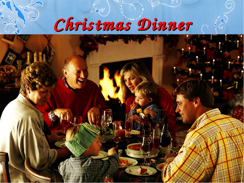 Christmas Dinner A traditional English and British Christmas dinner includes...