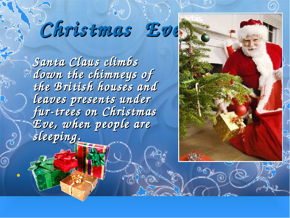 Christmas Eve Santa Claus climbs down the chimneys of the British houses and...