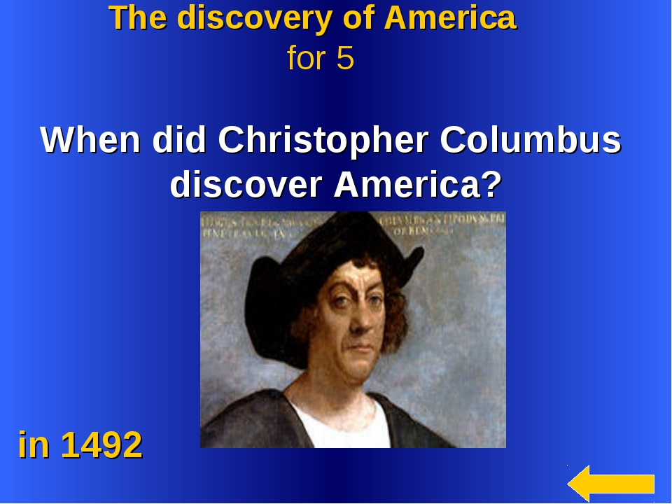 When did Christopher Columbus discover America? in 1492 The discovery of Ame...