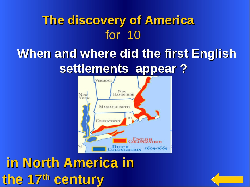 in North America in the 17th century The discovery of America for 10 When an...