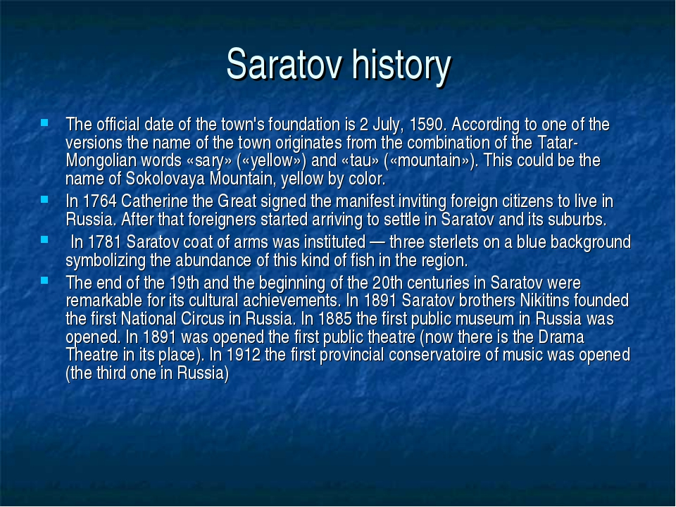 Saratov history The official date of the town's foundation is 2 July, 1590. A...
