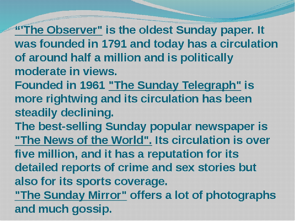 """""""'The Observer"""" is the oldest Sunday paper. It was founded in 1791 and today..."""