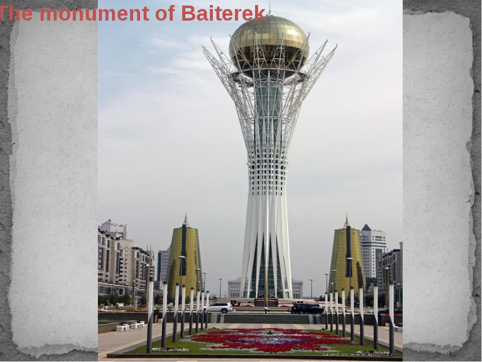 The monument of Baiterek