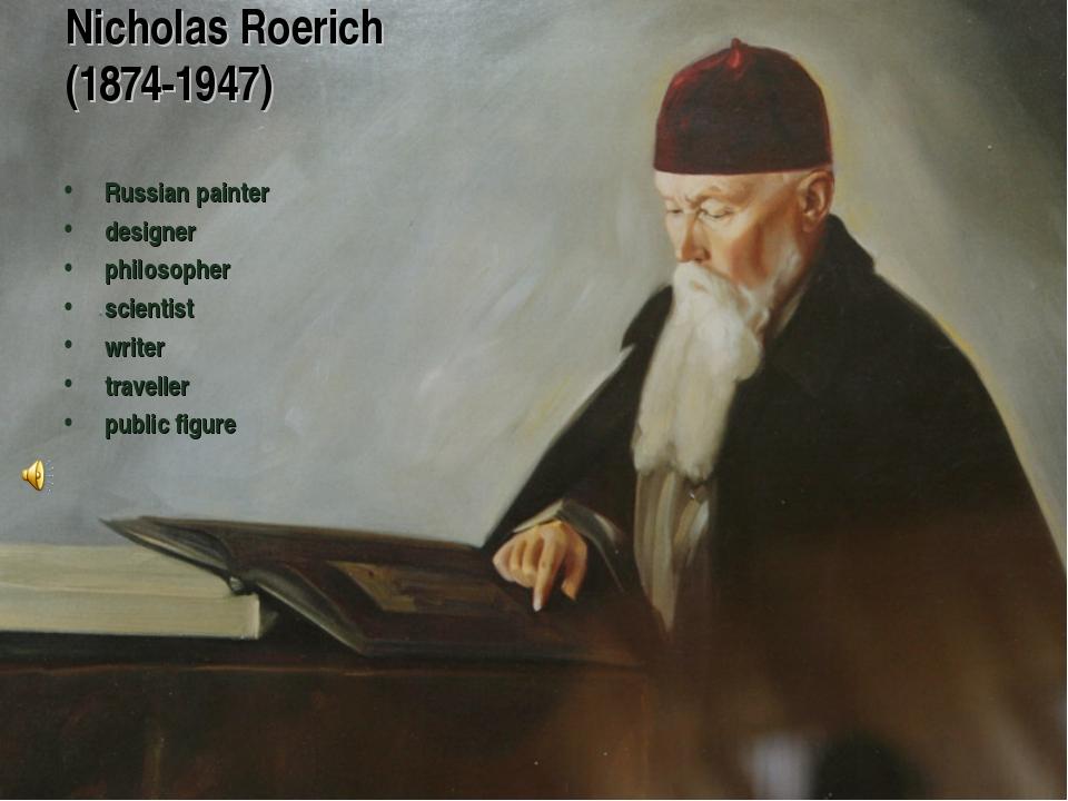 Nicholas Roerich (1874-1947) Russian painter designer philosopher scientist w...