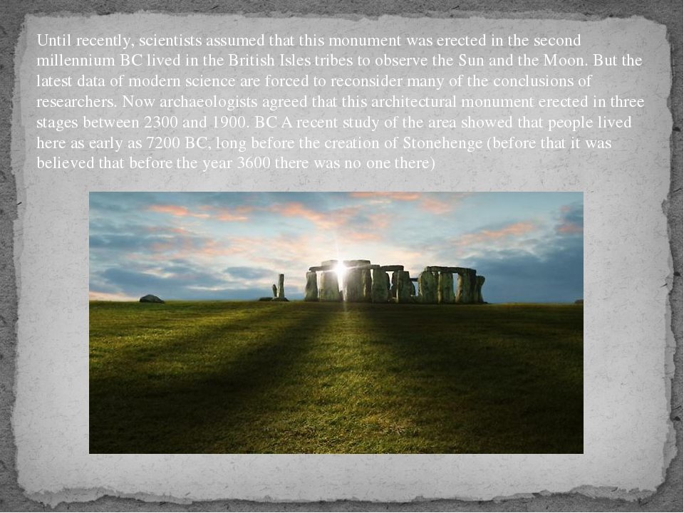 Until recently, scientists assumed that this monument was erected in the seco...