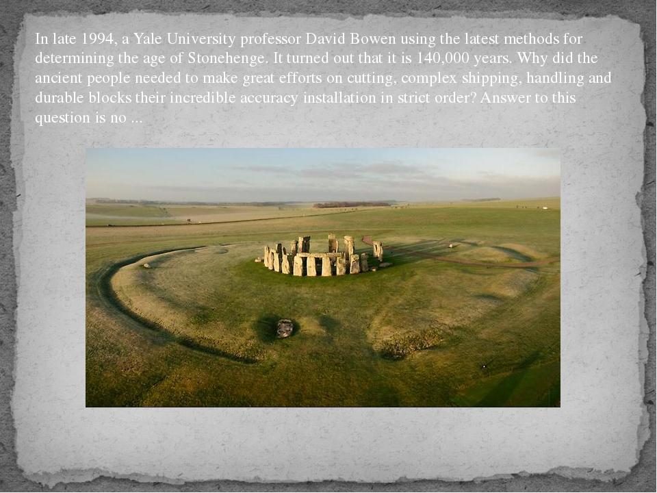 In late 1994, a Yale University professor David Bowen using the latest method...