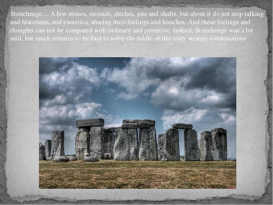 Stonehenge ... A few stones, mounds, ditches, pits and shafts, but about it d...