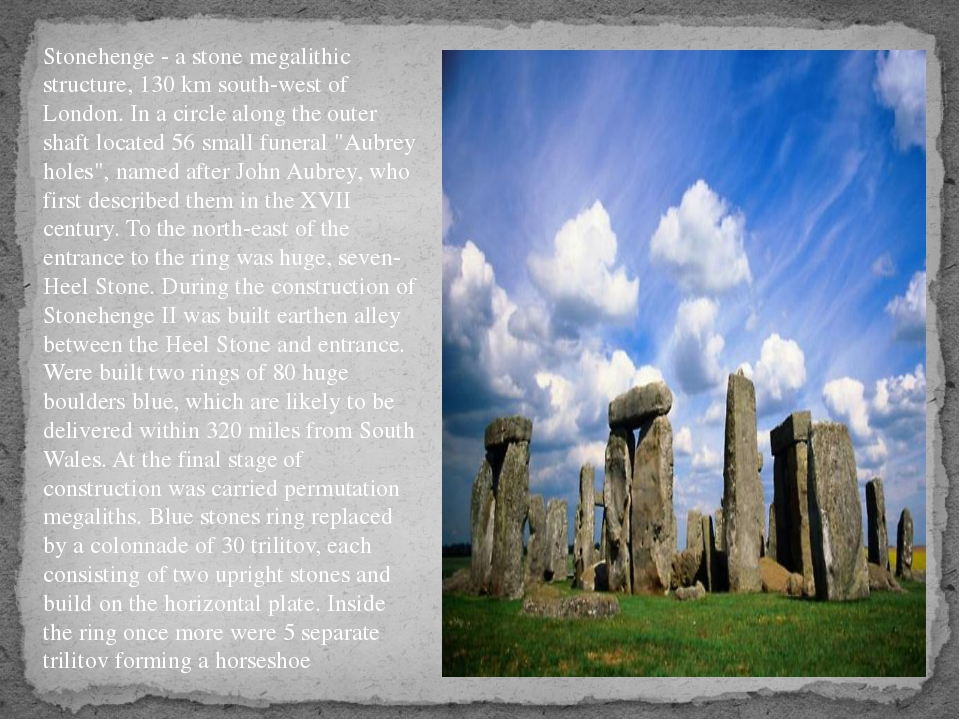 Stonehenge - a stone megalithic structure, 130 km south-west of London. In a...